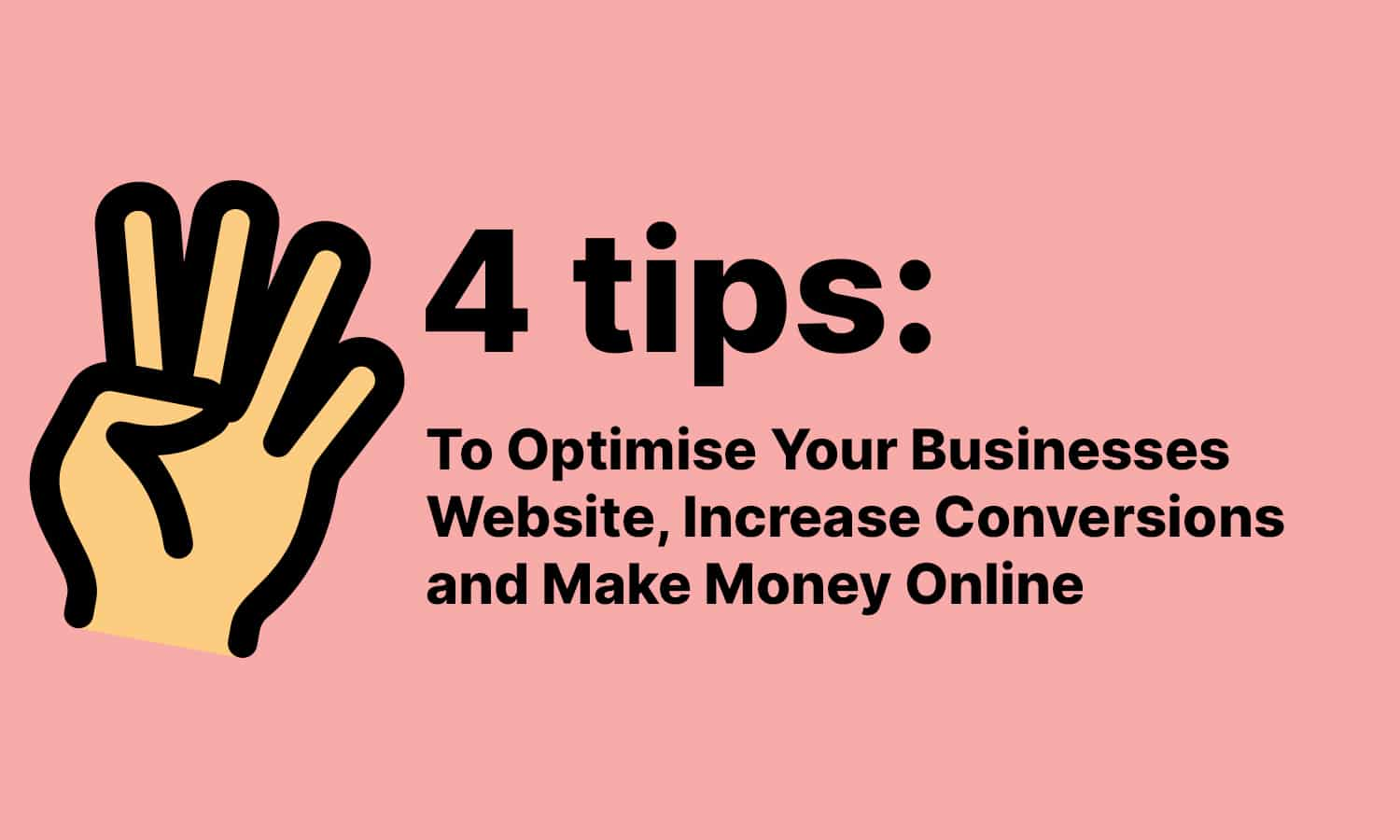 4 Tips to optimise your website
