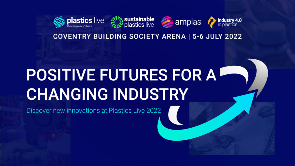 Positive Changes For A Changing Industry - Plastics Live